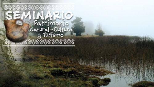 """Programa seminario """"PATRIMONIO NATURAL-CULTURAL Y TURISMO"""""""