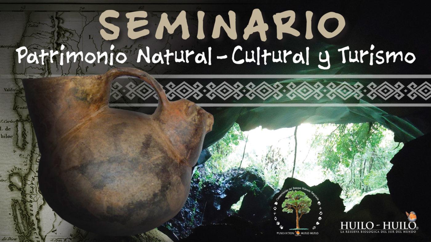 Fundación Huilo Huilo realizará seminario sobre Patrimonio natural, cultural y turismo